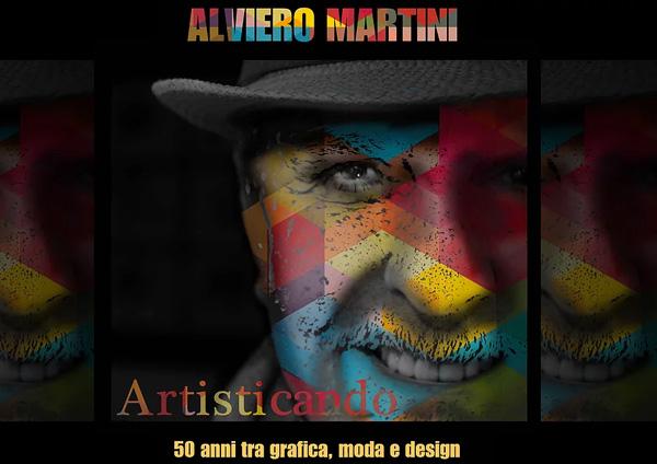 Alviero Martini: «Quella volta che mia zia mi definì presuntuoso»
