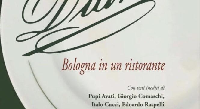 """Il libro di Mauro Bassini: """"Diana, Bologna in un ristorante"""""""