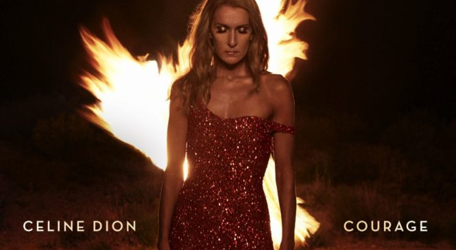 "Celine Dion "" Courage"""